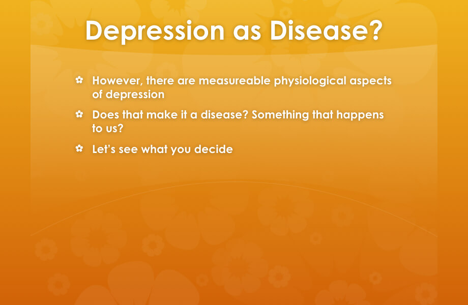 Depression as Disease?